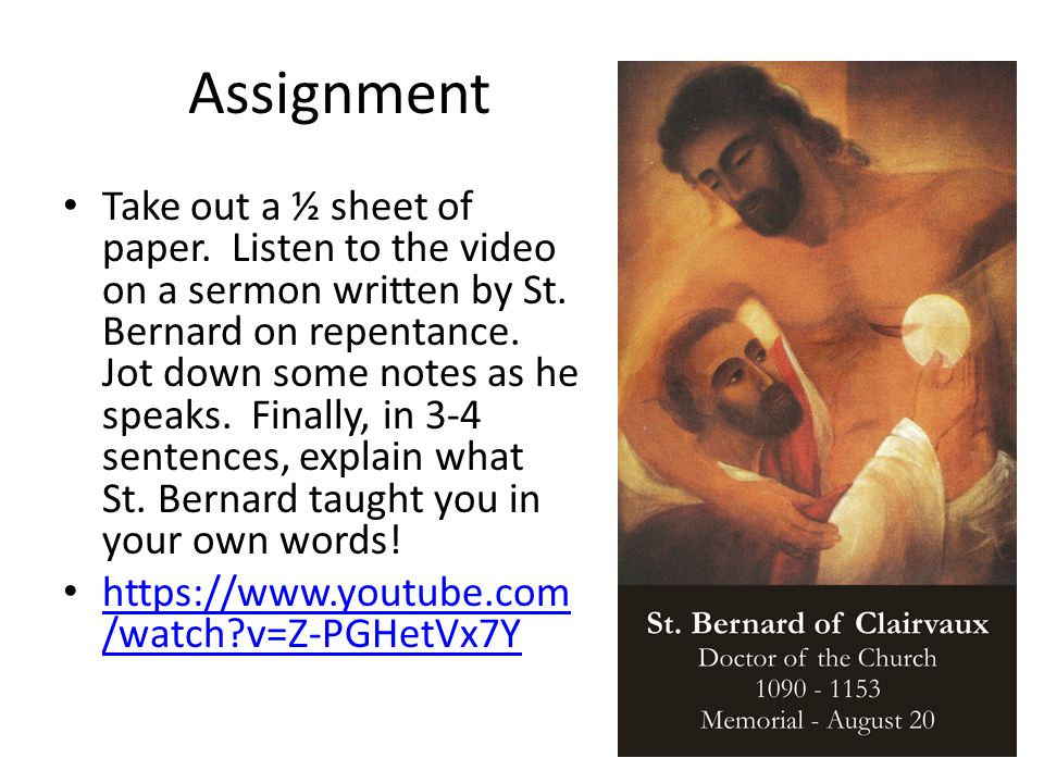Assignment Take out a ½ sheet of paper. Listen to the video on a sermon written by St.
