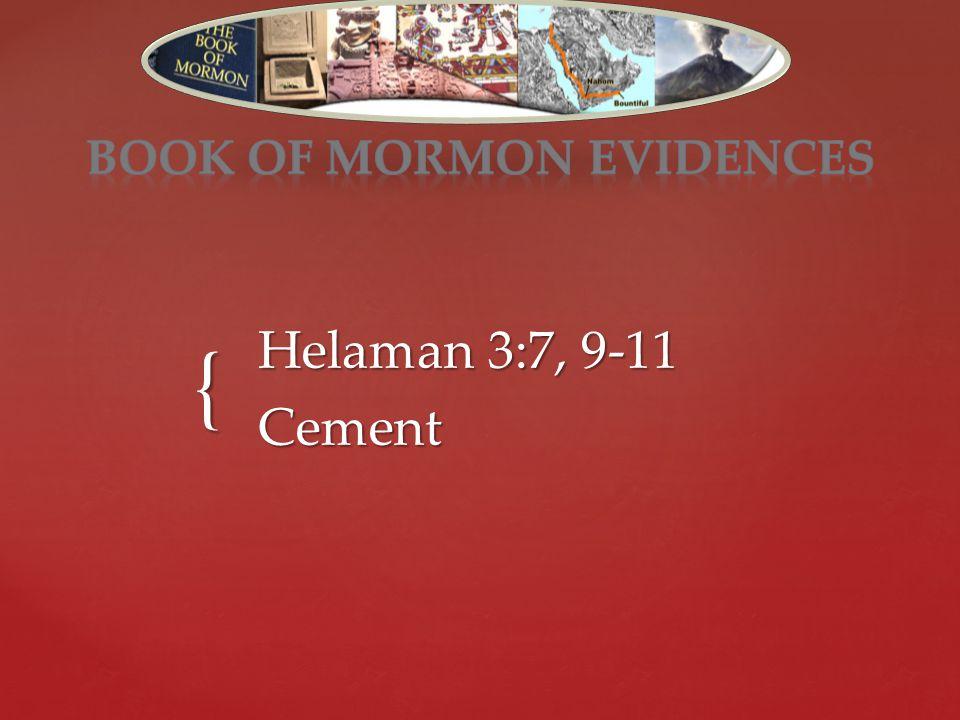 { Helaman 3:7, 9-11 Cement