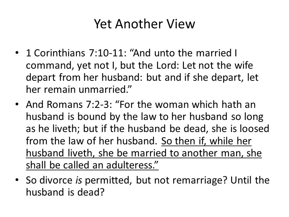 """Yes, You Can Divorce Other Christian denominations cite Matthew 19:9 to allow divorce: – """"And I say unto you, Whosoever shall put away his wife, excep"""