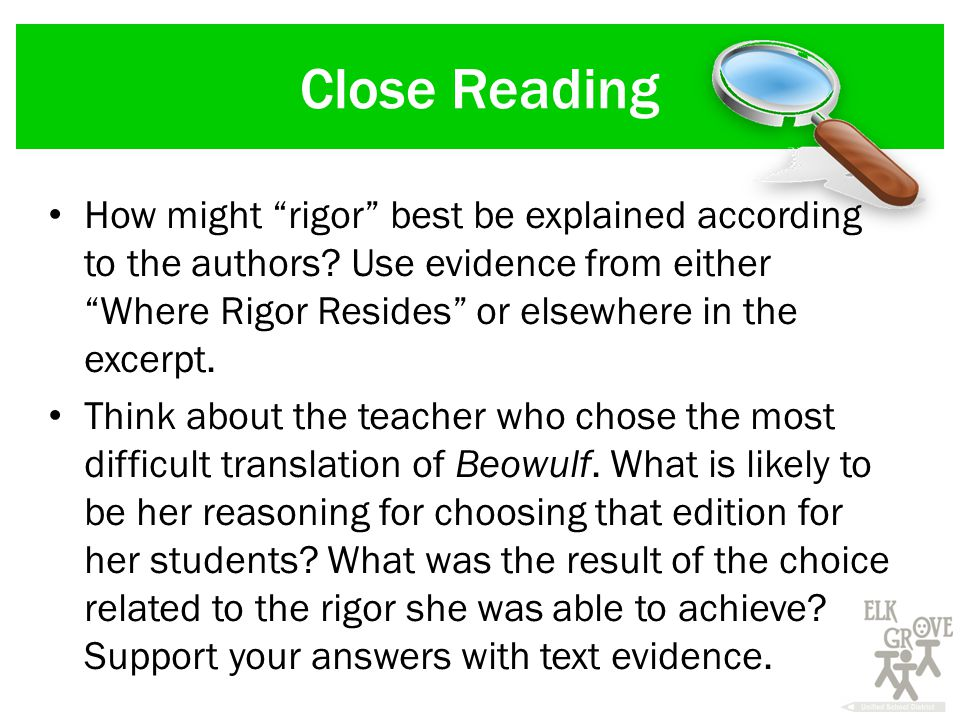 Close Reading How might rigor best be explained according to the authors.