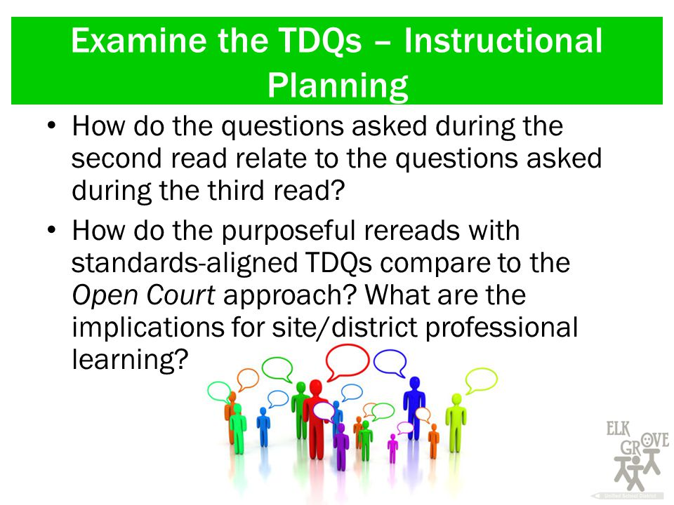 Examine the TDQs – Instructional Planning How do the questions asked during the second read relate to the questions asked during the third read.