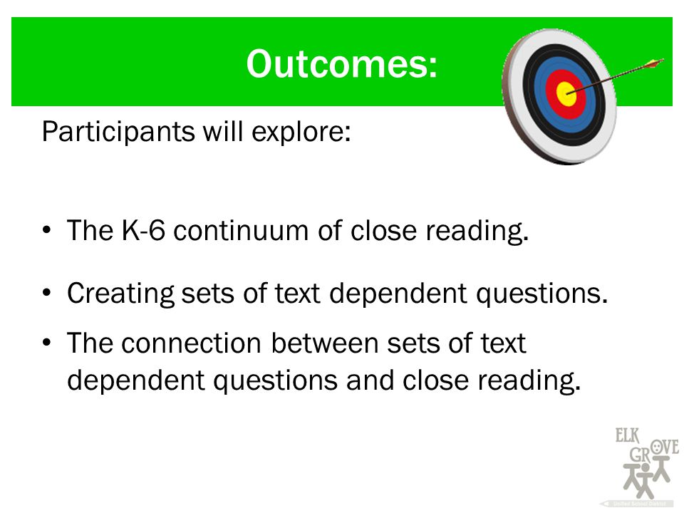 Outcomes: Participants will explore: The K-6 continuum of close reading.