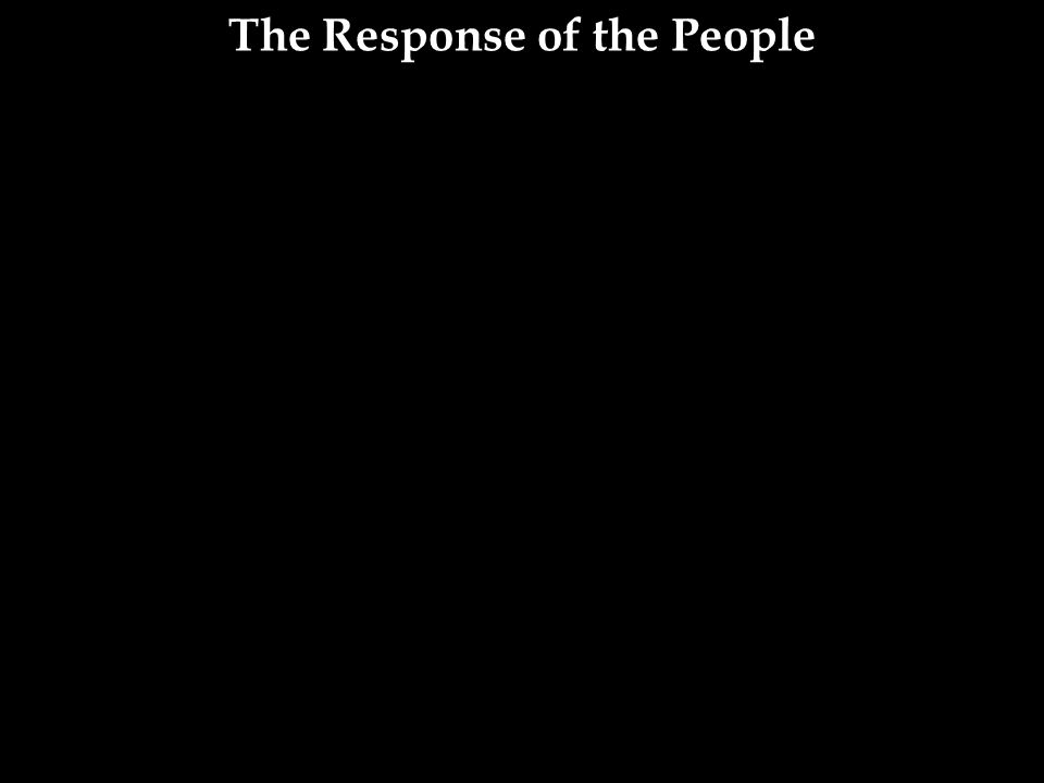 The Response of the People