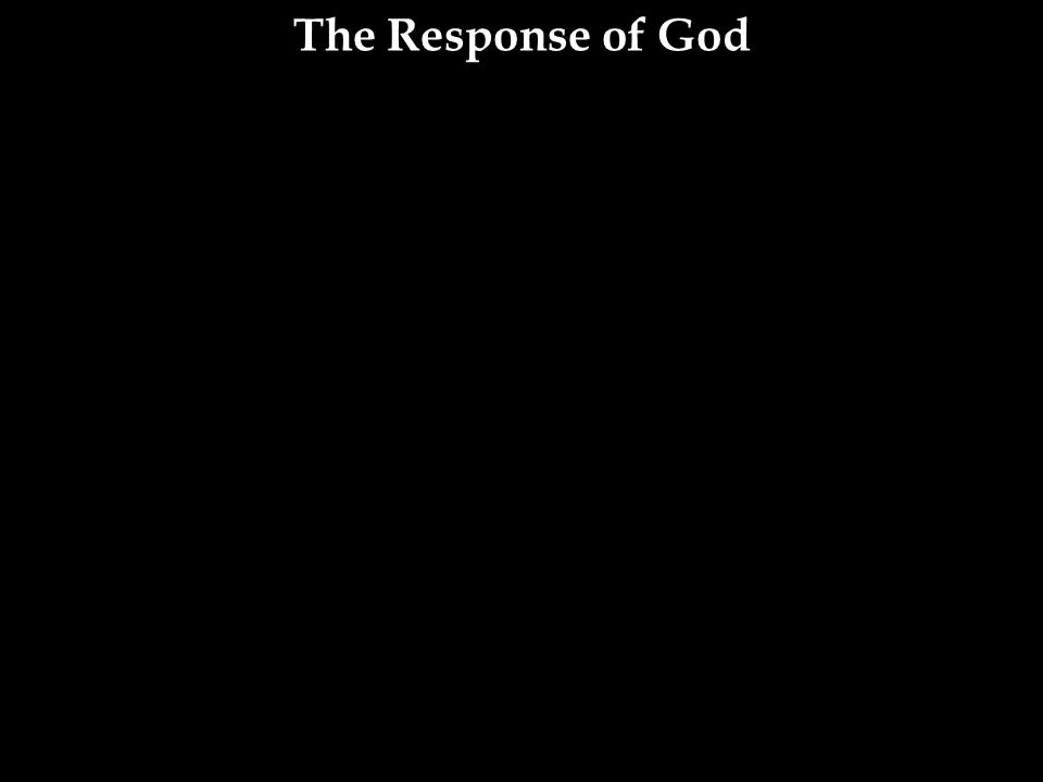 The Response of God