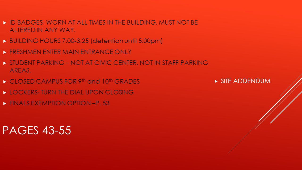  SITE ADDENDUM PAGES 43-55  ID BADGES- WORN AT ALL TIMES IN THE BUILDING, MUST NOT BE ALTERED IN ANY WAY.