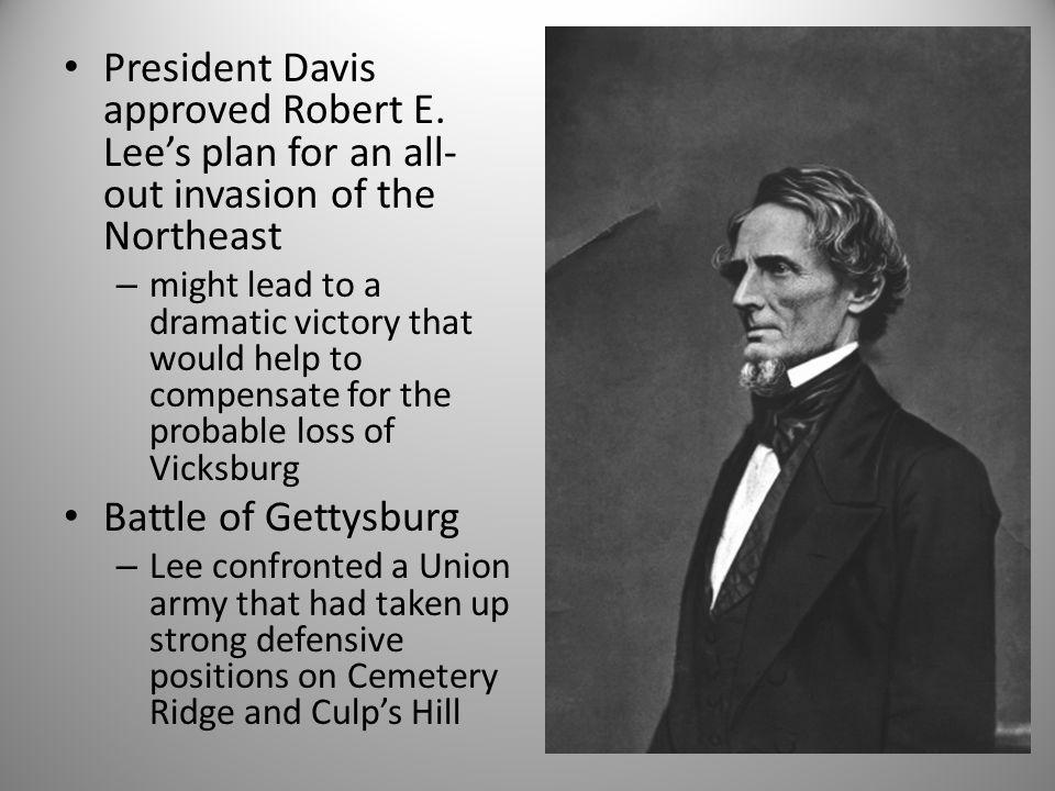President Davis approved Robert E.