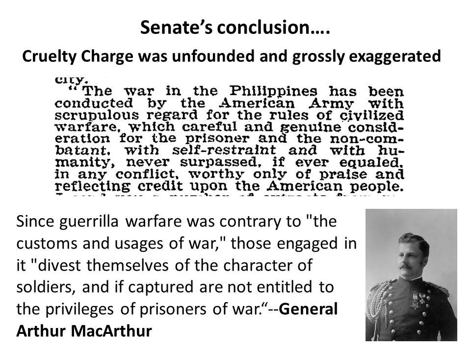 Senate's conclusion…. Since guerrilla warfare was contrary to