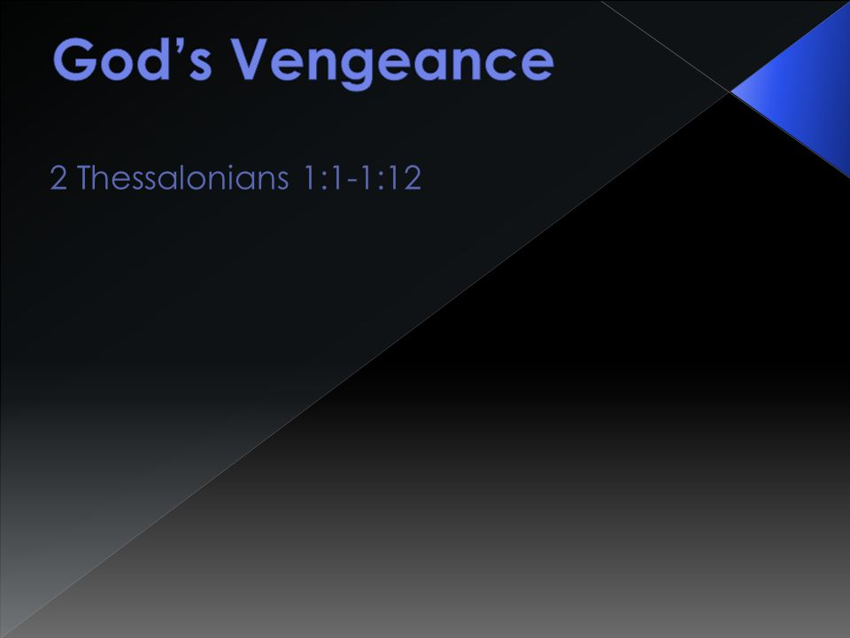 2 Thessalonians 1:1-1:12