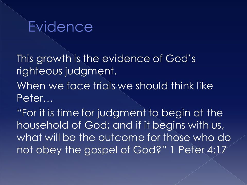 This growth is the evidence of God's righteous judgment.