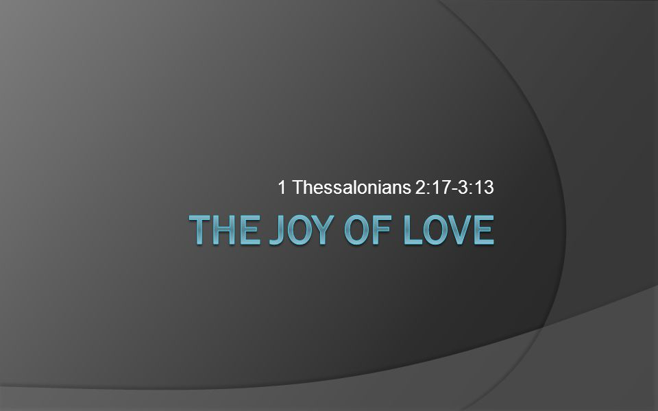 1 Thessalonians 2:17-3:13