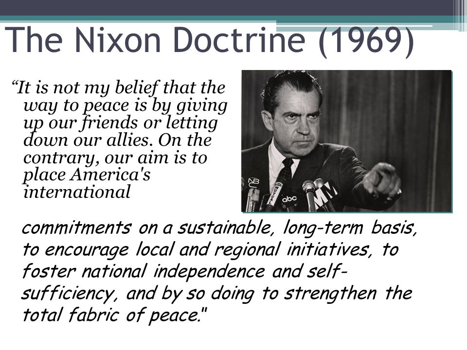 FOREIGN POLICY GOALS: 1969-1974 After a period of confrontation, we are entering an era of negotiation. -Richard Nixon's 1st Inaugural Address