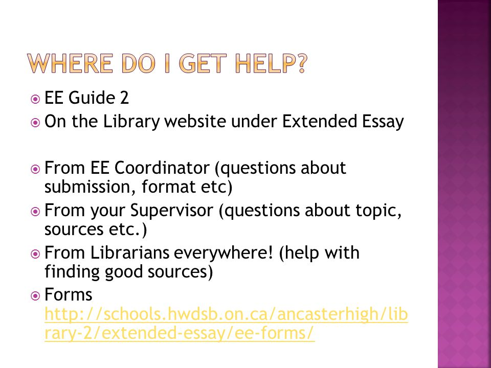sources for english extended essay Want help on the ib extended essay the extended essay, but it doesn't have to be a source of for extended essay, and english a1 is the subject that.