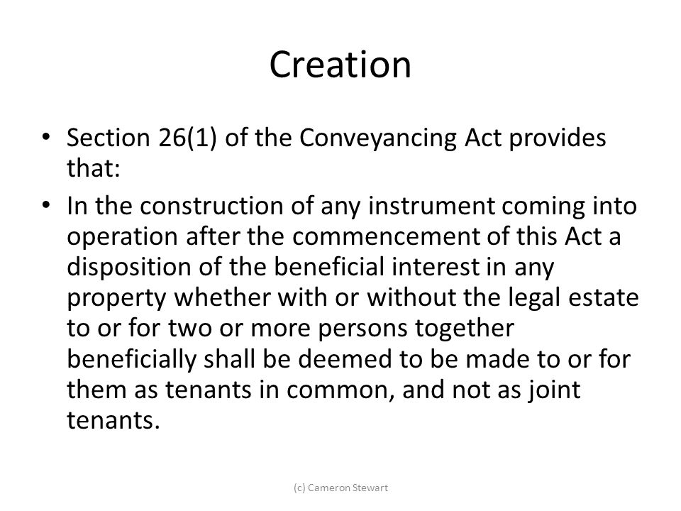 Creation Section 26(1) of the Conveyancing Act provides that: In the construction of any instrument coming into operation after the commencement of th