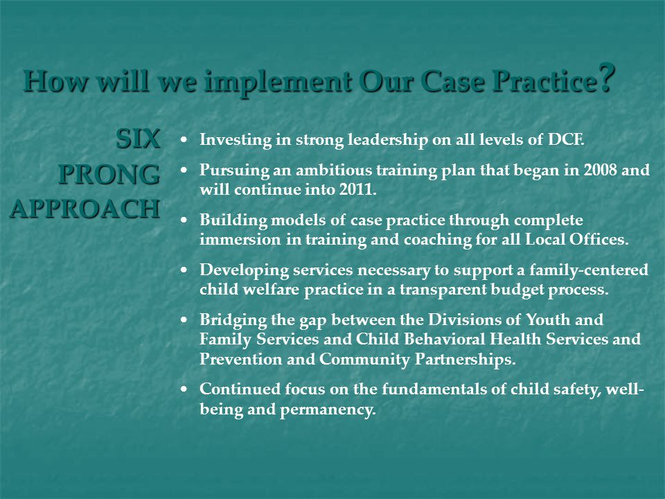 SIXPRONGAPPROACH How will we implement Our Case Practice .