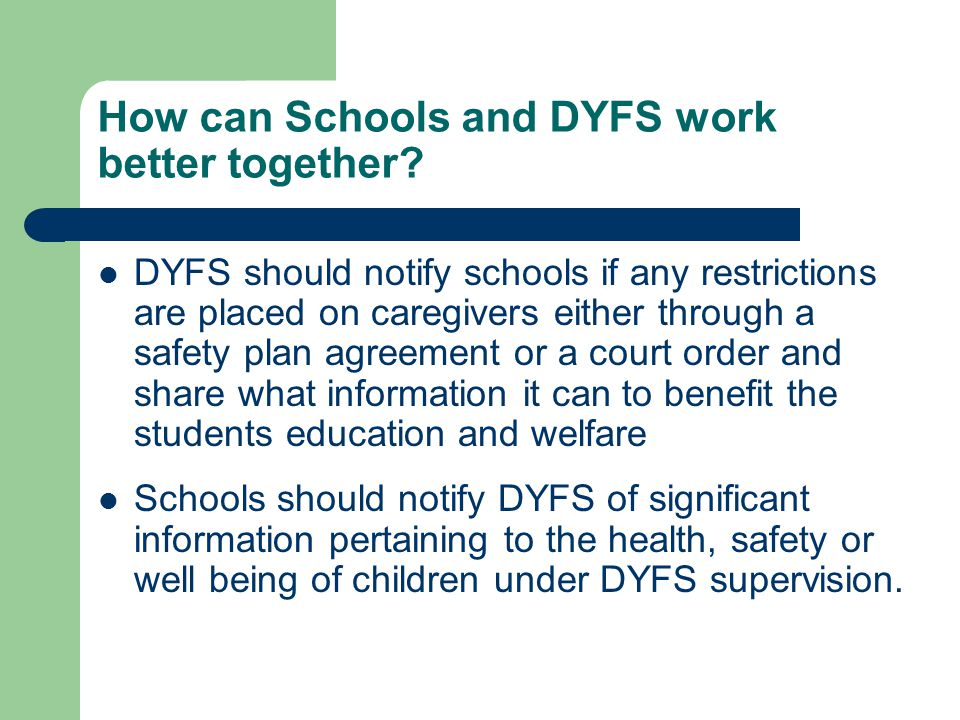 How can Schools and DYFS work better together.