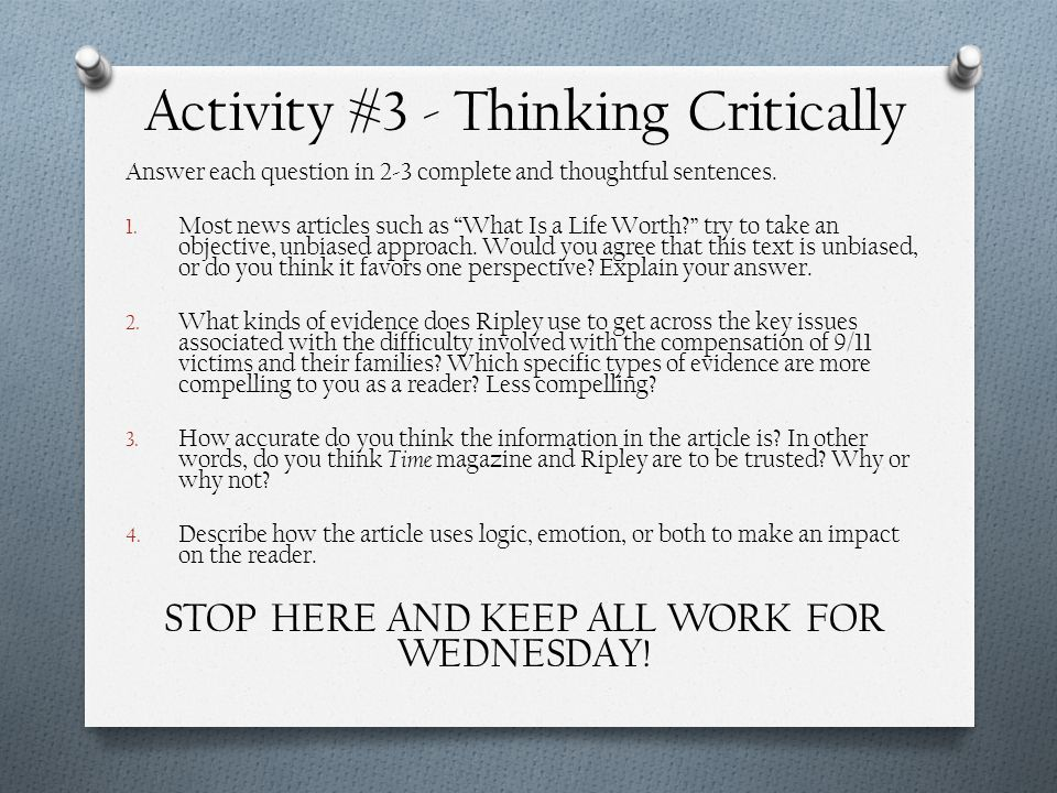 """Activity #3 - Thinking Critically Answer each question in 2-3 complete and thoughtful sentences. 1. Most news articles such as """"What Is a Life Worth?"""""""
