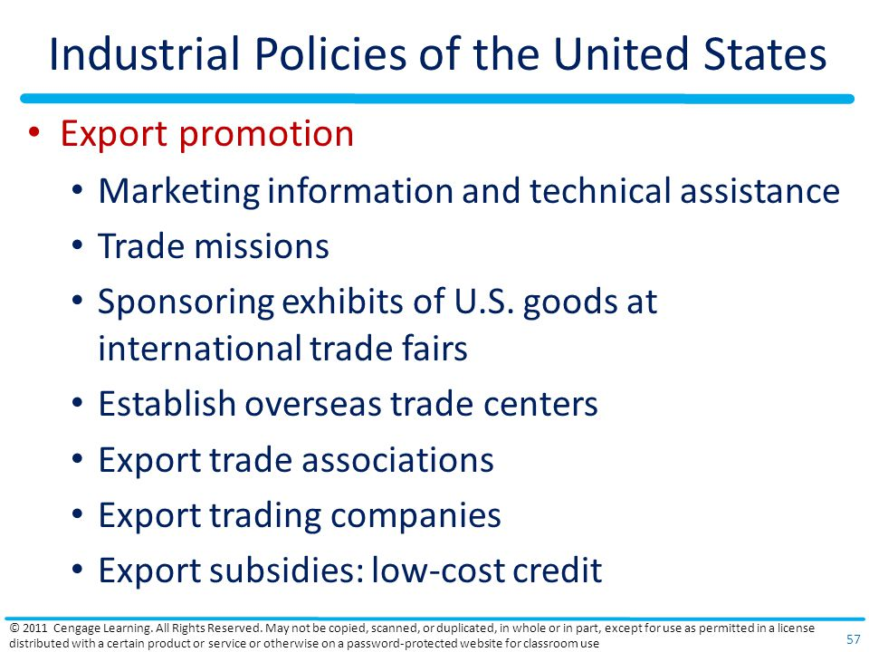 Industrial Policies of the United States Export promotion Marketing information and technical assistance Trade missions Sponsoring exhibits of U.S.
