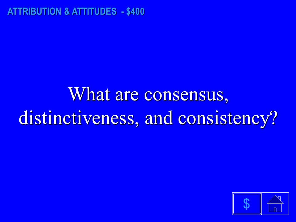 "ATTRIBUTION & ATTITUDES - $300 What is cognitive dissonance theory? BONUS: What social psychologist developed ""cognitive dissonance theory""? $"