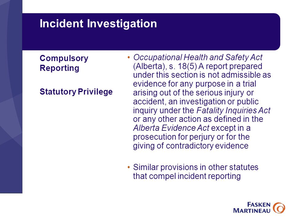 Incident Investigation Occupational Health and Safety Act (Alberta), s.