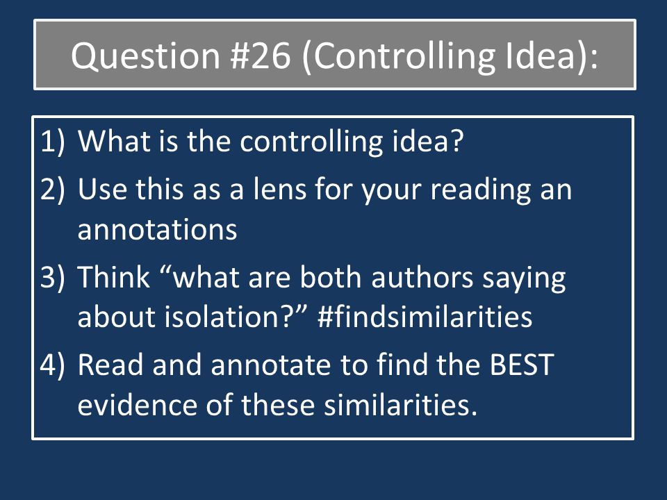 1)What is the controlling idea.