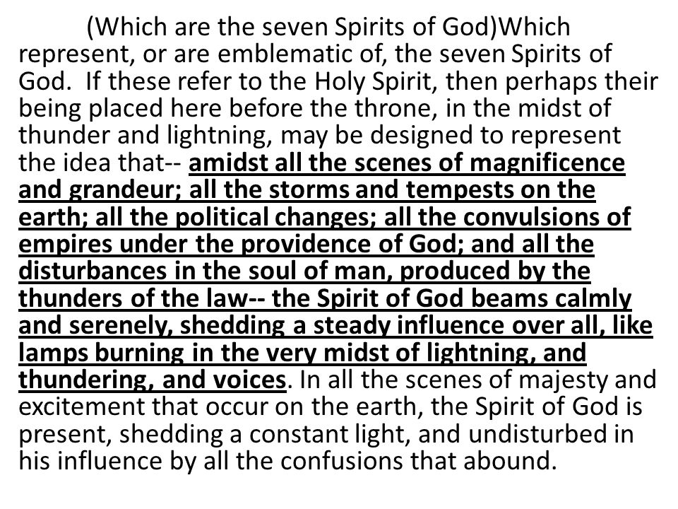 (Which are the seven Spirits of God)Which represent, or are emblematic of, the seven Spirits of God.