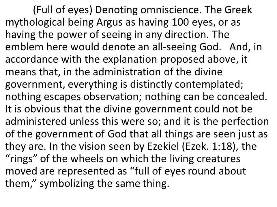 (Full of eyes) Denoting omniscience.