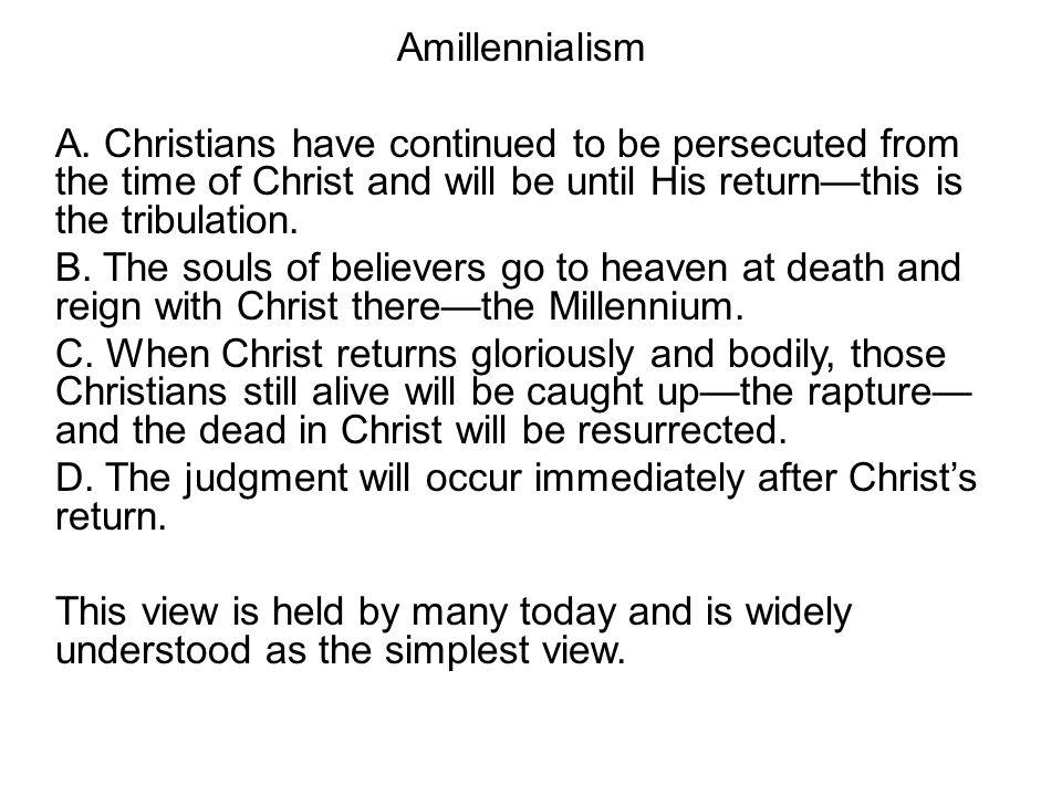 Amillennialism A.