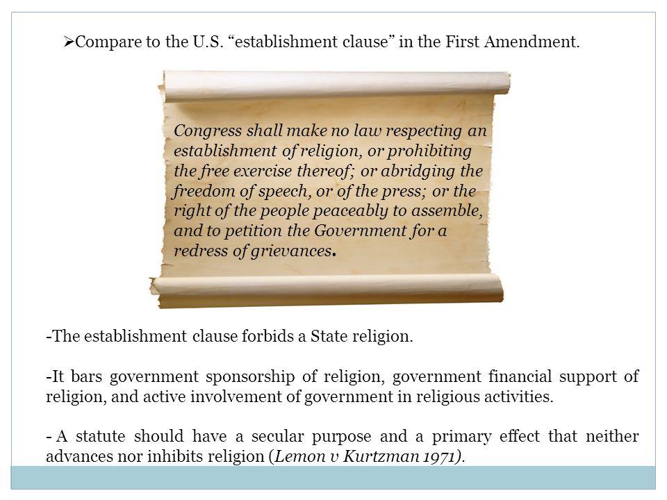  Compare to the U.S. establishment clause in the First Amendment.
