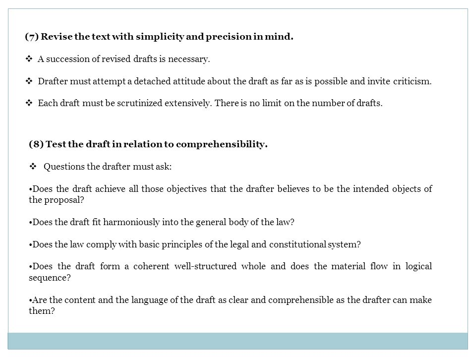 (7) Revise the text with simplicity and precision in mind.