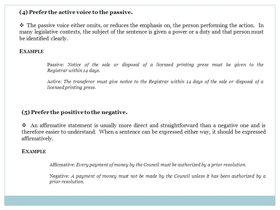 (4) Prefer the active voice to the passive.