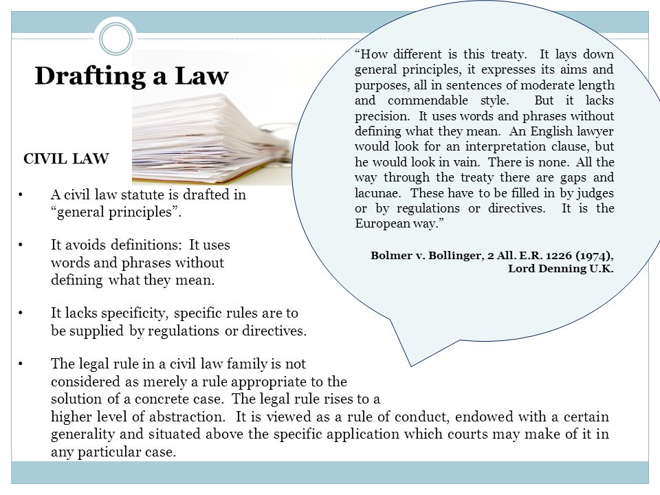 Drafting a Law CIVIL LAW How different is this treaty.