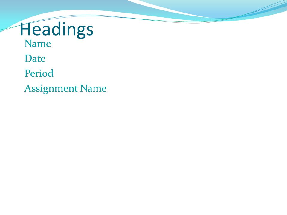 Headings Name Date Period Assignment Name
