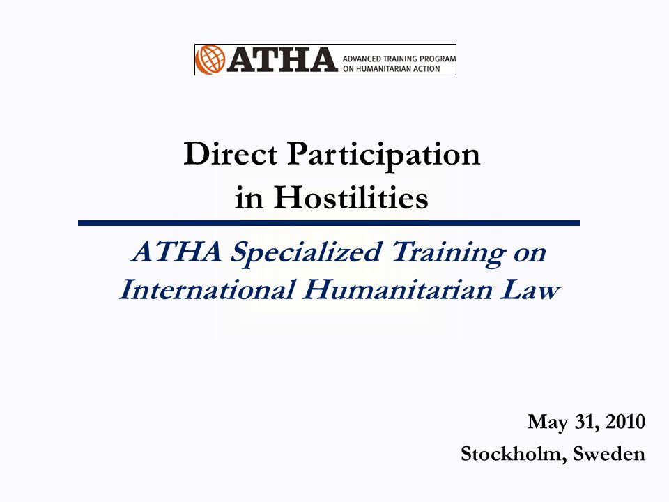 Direct Participation of Civilians in Hostilities Civilian v.