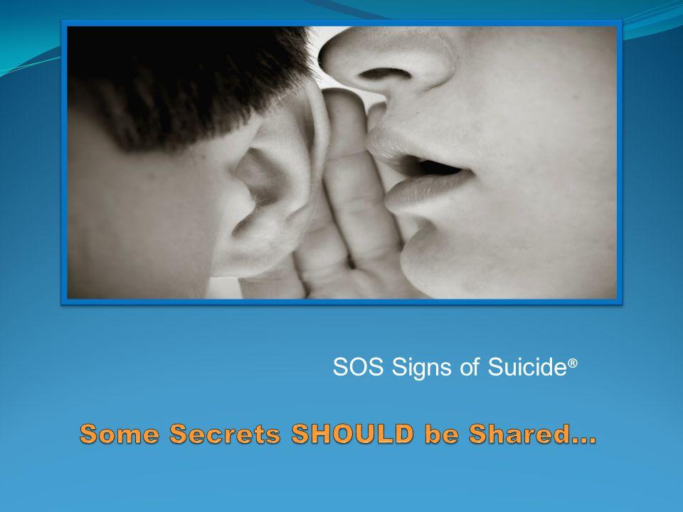 SOS Signs of Suicide ®