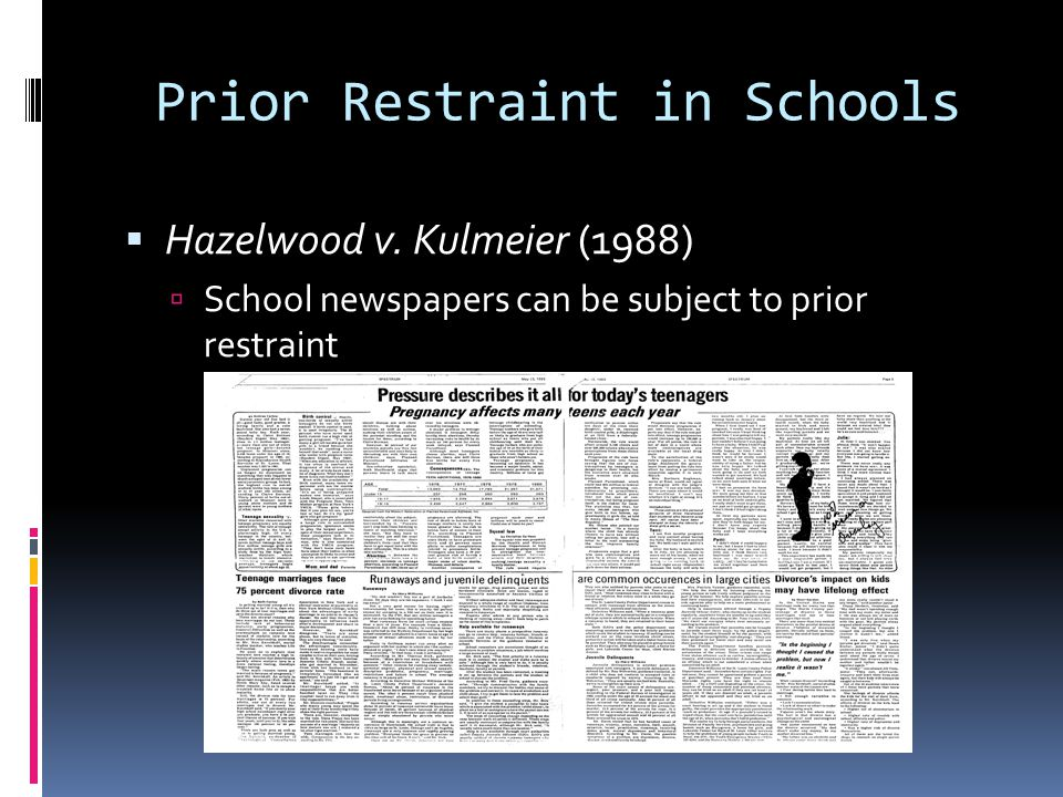 Prior Restraint in Schools  Hazelwood v.