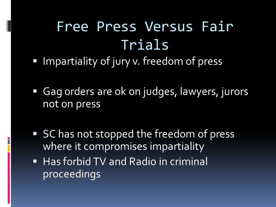 Free Press Versus Fair Trials  Impartiality of jury v.