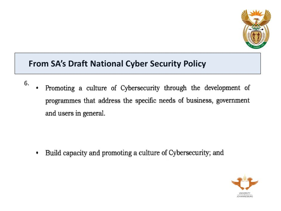 6. From SA's Draft National Cyber Security Policy