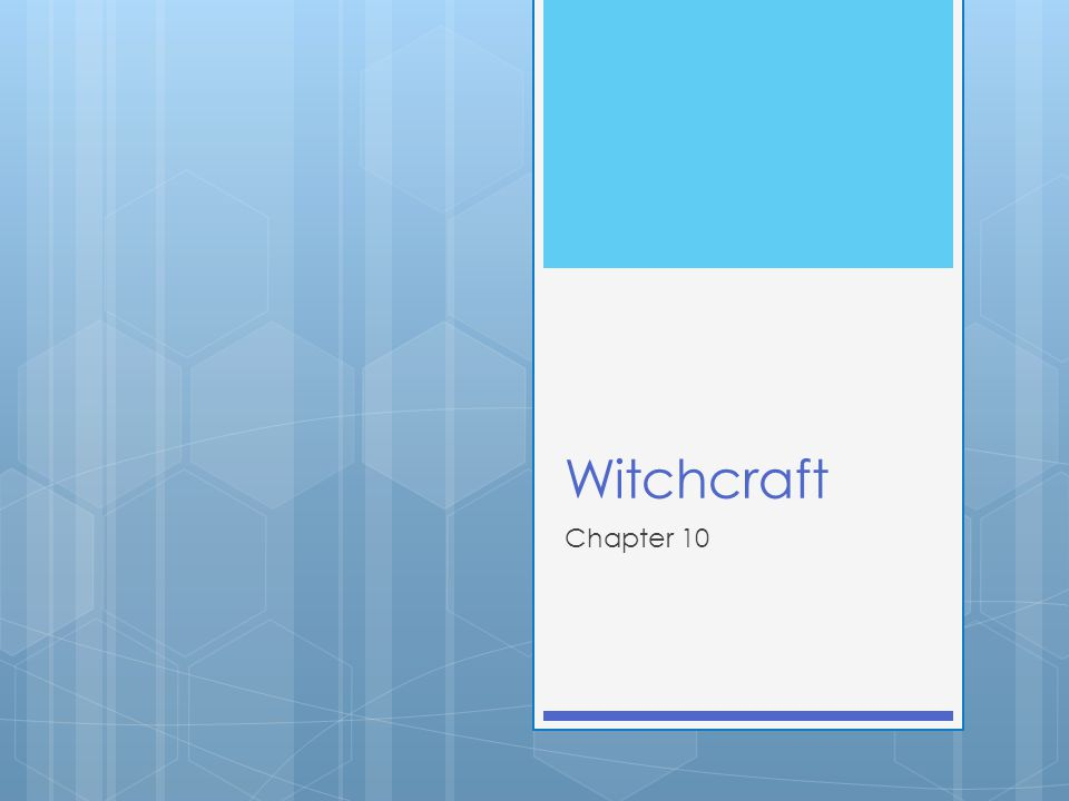 Witchcraft Chapter 10