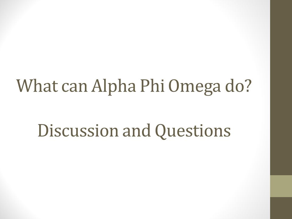 What can Alpha Phi Omega do Discussion and Questions