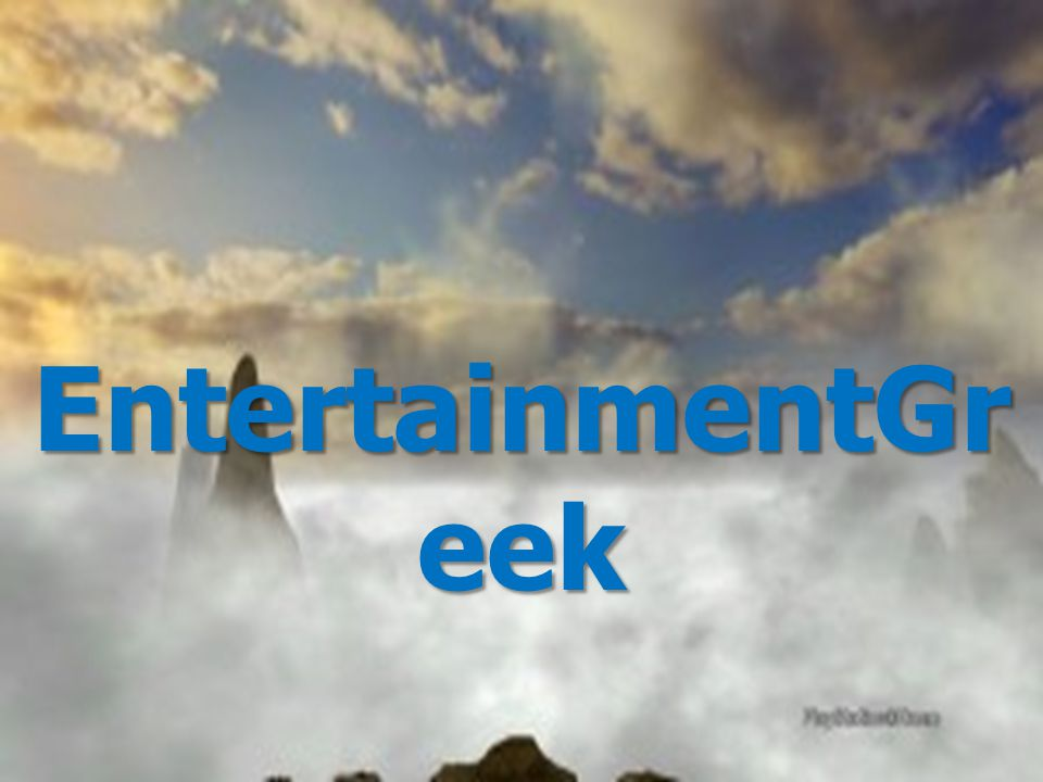 EntertainmentGr eek