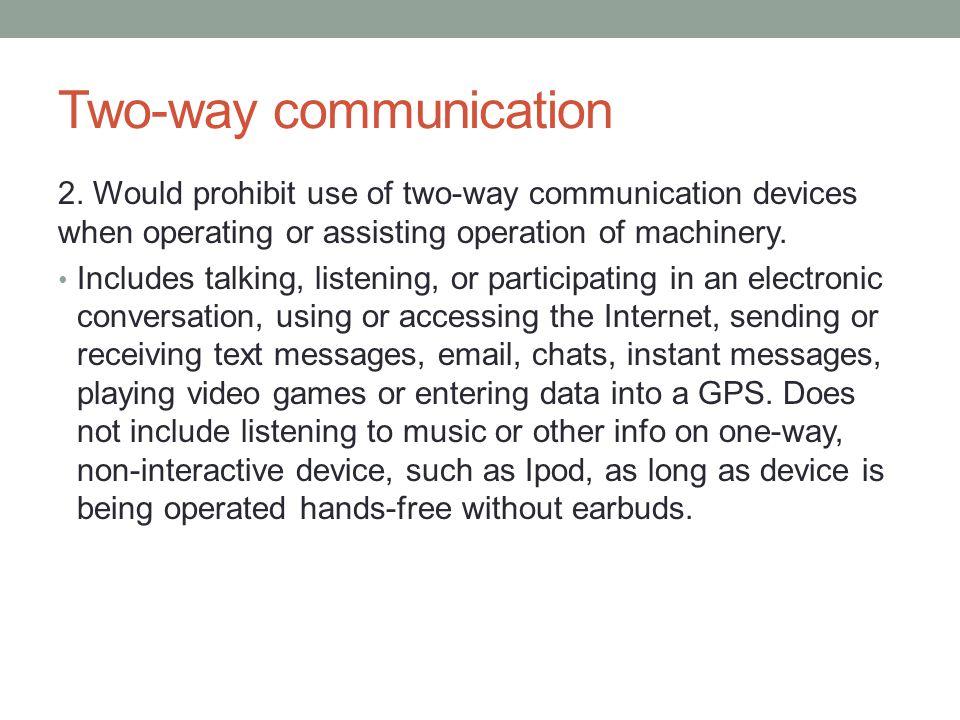 Two-way communication 2.