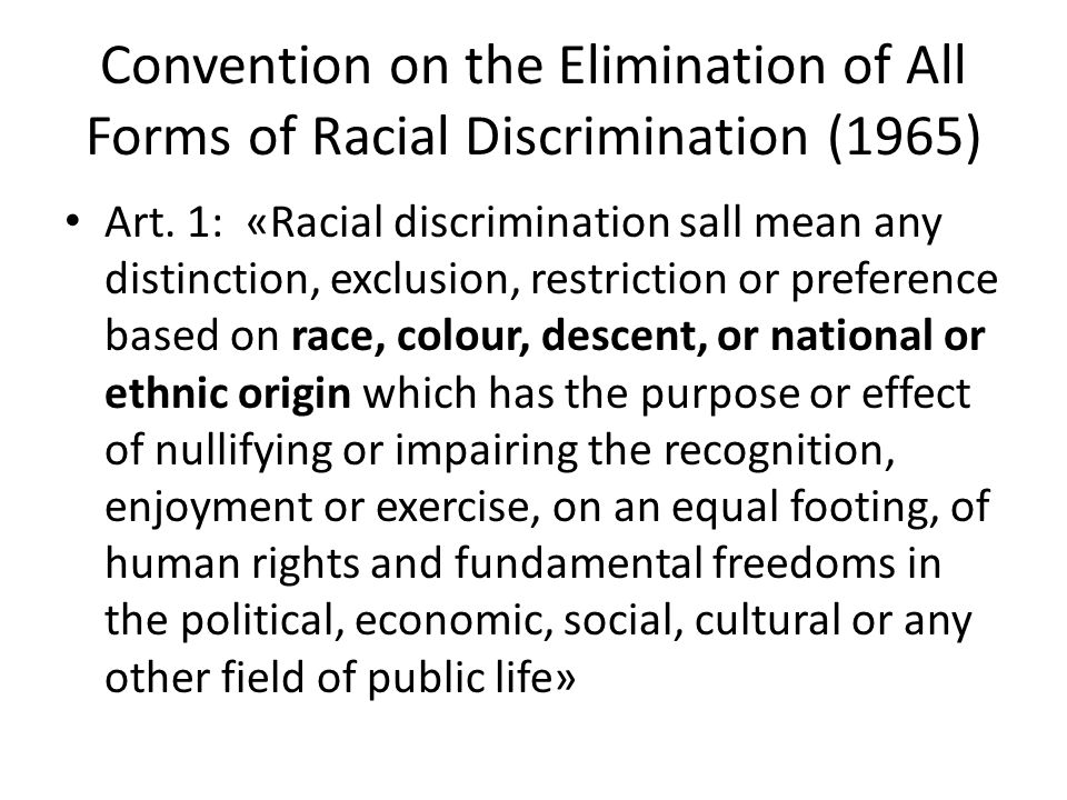 Convention on the Elimination of All Forms of Racial Discrimination (1965) Art.
