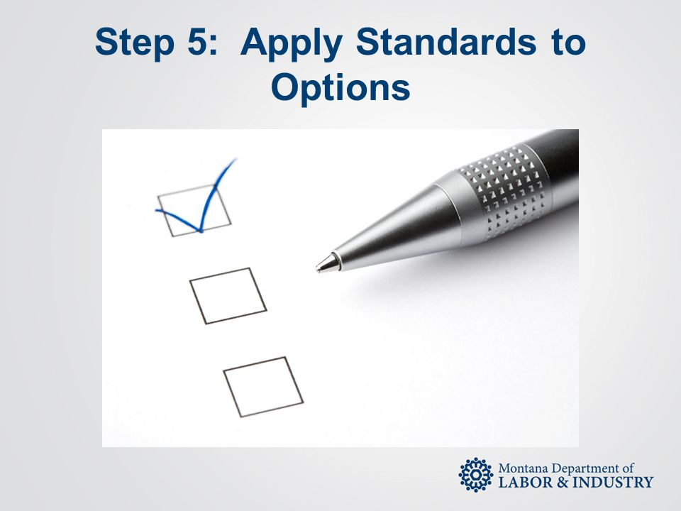 Step 5: Apply Standards to Options