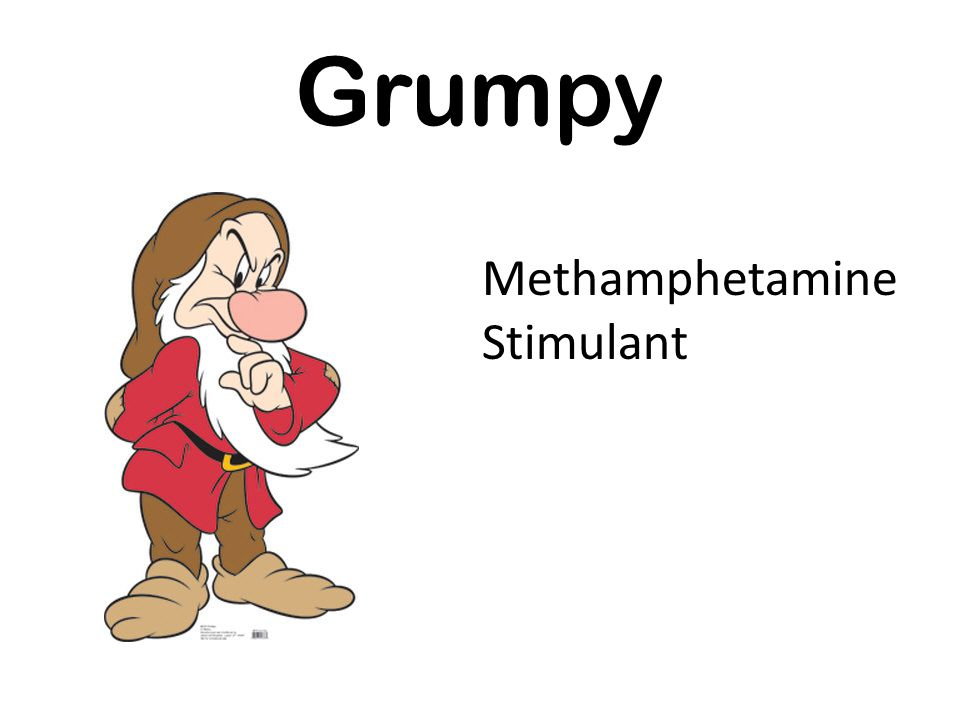 Grumpy Methamphetamine Stimulant