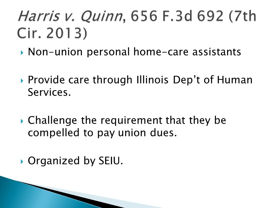  Non-union personal home-care assistants  Provide care through Illinois Dep't of Human Services.