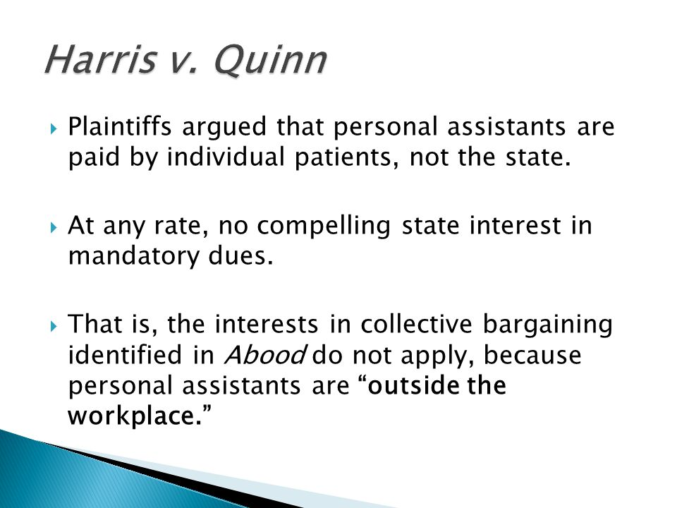  Plaintiffs argued that personal assistants are paid by individual patients, not the state.