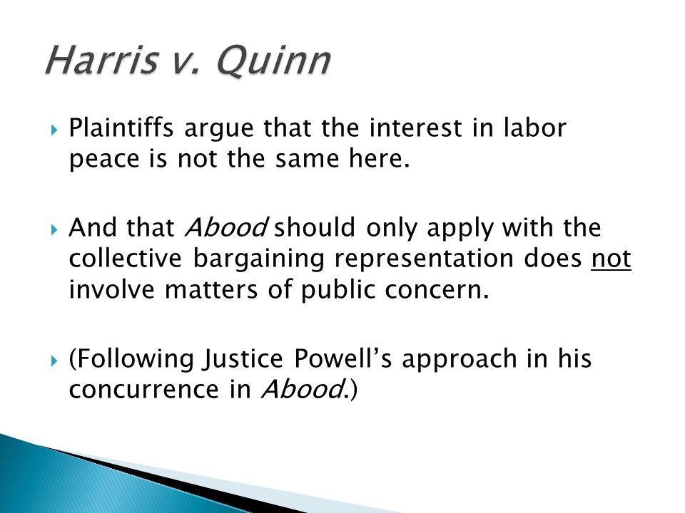  Plaintiffs argue that the interest in labor peace is not the same here.