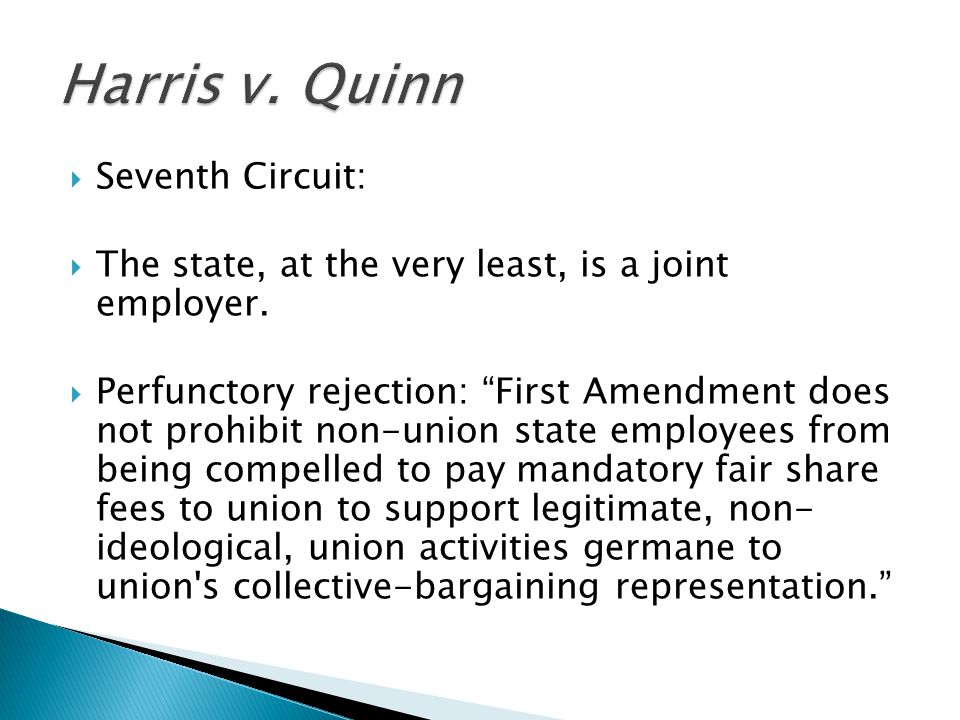  Seventh Circuit:  The state, at the very least, is a joint employer.