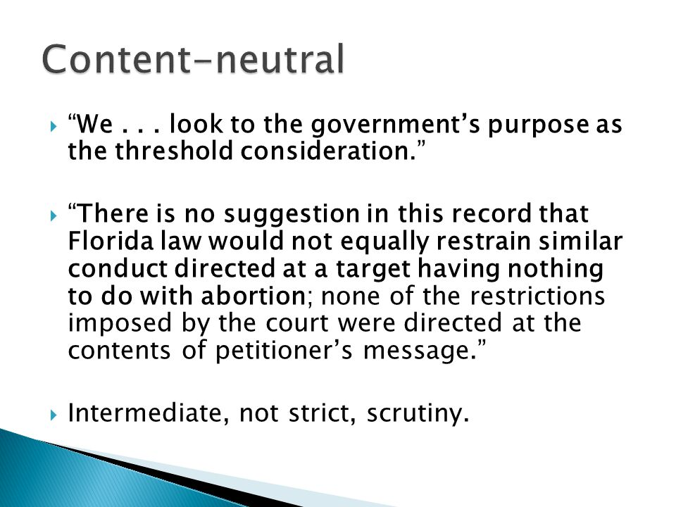 " ""We... look to the government's purpose as the threshold consideration.""  ""There is no suggestion in this record that Florida law would not equally"