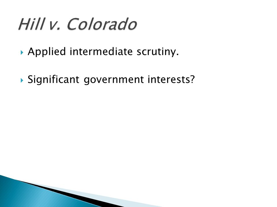  Applied intermediate scrutiny.  Significant government interests?